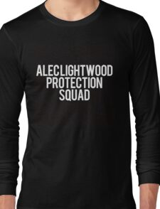 Alec Lightwood Protection Squad Long Sleeve T-Shirt