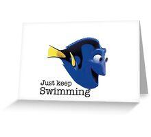 just keep swimming- Nemo Greeting Card
