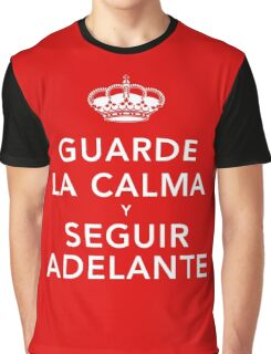 Guarde La Calma Y Seguir Adelante Graphic T-Shirt