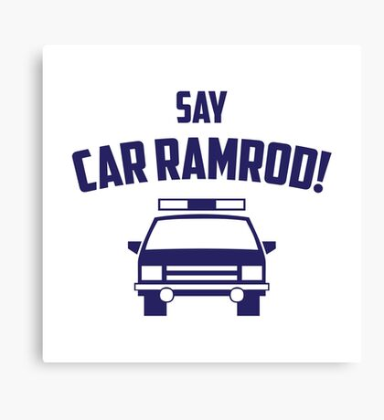 Car Ramrod Canvas Print
