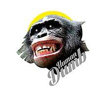 Human DUMB Photographic Print