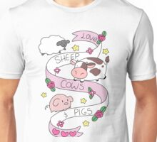 Love Sheep Cows and Pigs Unisex T-Shirt