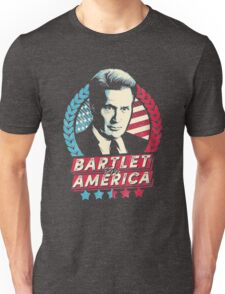 The West Wing Bartlet for America  Unisex T-Shirt