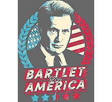 The West Wing Bartlet for America  Photographic Print