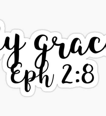 Ephesians 2:8 Sticker