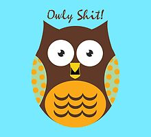 Owly Shit by DjenDesign