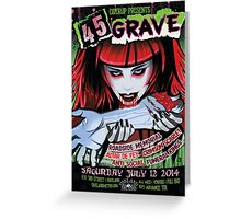Poster for 45 Grave at Oakland Metro Operahouse Greeting Card