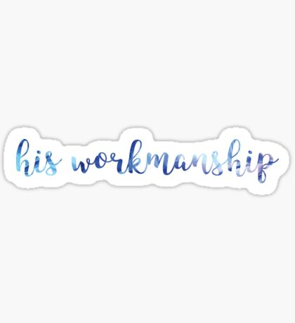 Ephesians 2:10 - His Workmanship Sticker