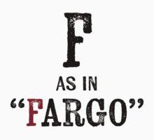 Fargo North Dakota T-shirt - Alphabet Letter Baby Tee