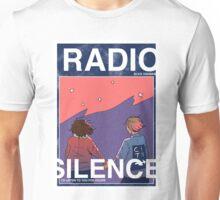 Radio Silence: Poster Unisex T-Shirt