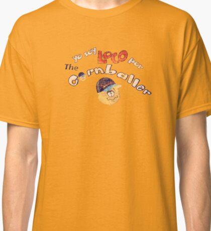 LOCO for The Cornballer Classic T-Shirt
