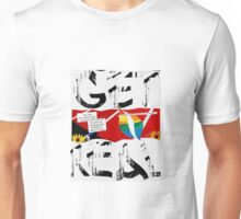 Get Real Unisex T-Shirt