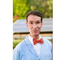Bill Nye The Highest Guy Photographic Print