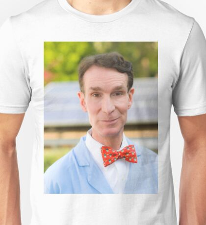 Bill Nye The Highest Guy Unisex T-Shirt
