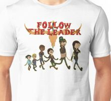 Follow The Leader Time! +With Logo+ Unisex T-Shirt
