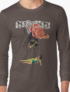 Dj Goo Goo Muck The Fly Long Sleeve T-Shirt