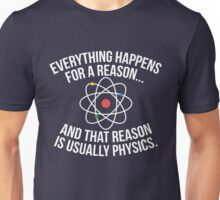 Always Physics Unisex T-Shirt