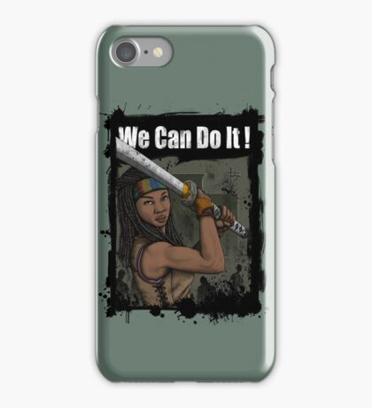 Michonne: We Can Do It! iPhone Case/Skin
