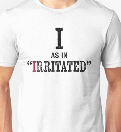 Irritated T-shirt - Alphabet Letter Unisex T-Shirt