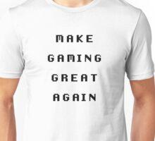 Make Gaming Great Again Unisex T-Shirt