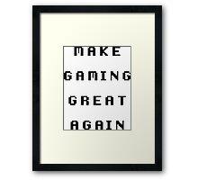 Make Gaming Great Again Framed Print