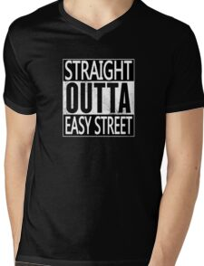 Straight outta easy street Mens V-Neck T-Shirt