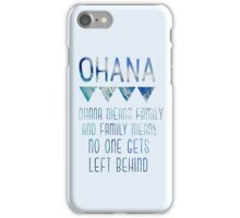 Ohana Means Family iPhone Case/Skin