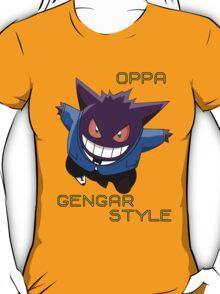 oppa gengar style! T-Shirt