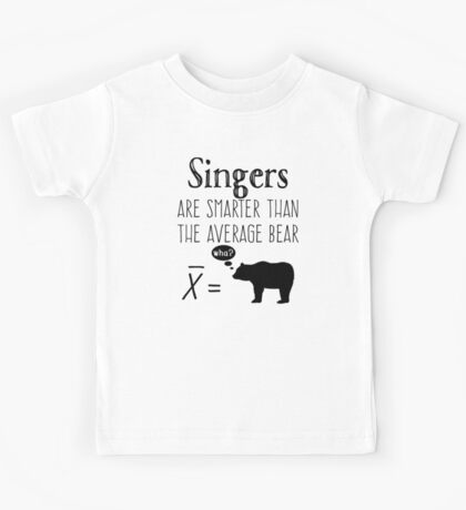Funny Singer T-shirt - Average Bear Kids Tee