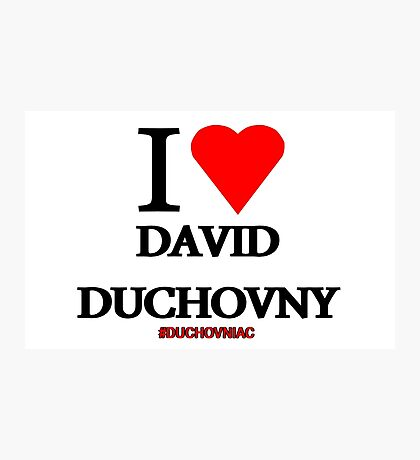 I Love David Duchovny Photographic Print