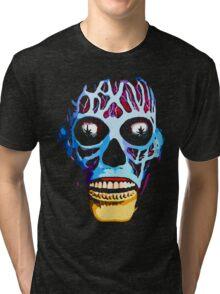 they live Tri-blend T-Shirt