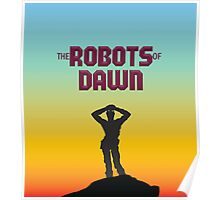The Robots of Dawn Poster