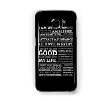 Positive Affirmations (White on Black) Samsung Galaxy Case/Skin