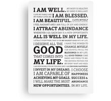 Positive Affirmations (Black on White/Grey) Metal Print