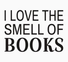 I Love The Smell Of Books Kids Tee
