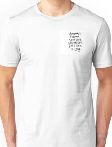 Sometimes I Wanna be a Boy Unisex T-Shirt