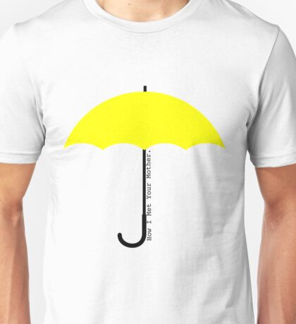 Yellow Umbrella - How I Met Your Mother Unisex T-Shirt