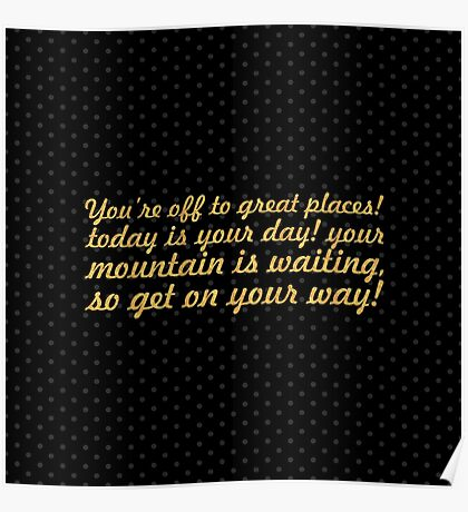 """You're off to... """"Dr. Seuss"""" Inspirational Quote Poster"""