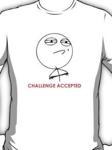 MEME: Challenge Accepted T-Shirt