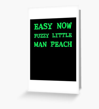 Easy Now Fuzzy Little Man Peach Greeting Card