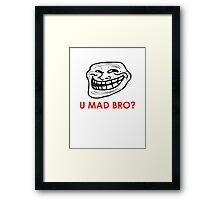MEME: U mad bro? Framed Print