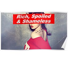 Rich, Spoiled & Shameless Poster