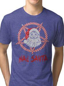 Hail Santa Gift christmas shirt Tri-blend T-Shirt