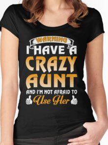 Warning I have a crazy Aunt xmas Shirt Women's Fitted Scoop T-Shirt