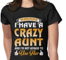 Warning I have a crazy Aunt xmas Shirt Womens Fitted T-Shirt