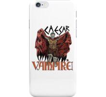 Caesar Was A Vampire! iPhone Case/Skin