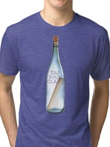 Gather those bottles! Tri-blend T-Shirt