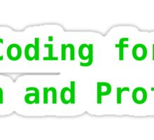 Coding for Fun and Profit Sticker