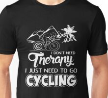 Bicycle - Therapy I Just Need To Go Unisex T-Shirt