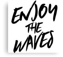 Enjoy the waves Canvas Print